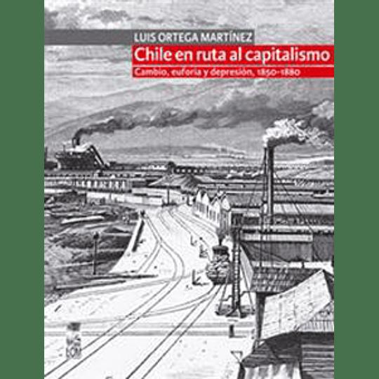 Chile En Ruta Al Capitalismo
