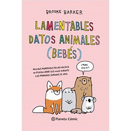 Lamentables Datos Animales Bebes