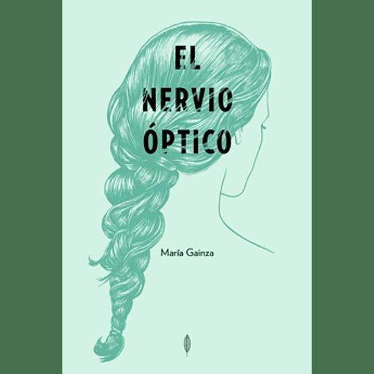 Nervio Optico, El