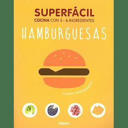 Hamburguesas - Superfacil Cocina Con 5 - 6 Ingredientes