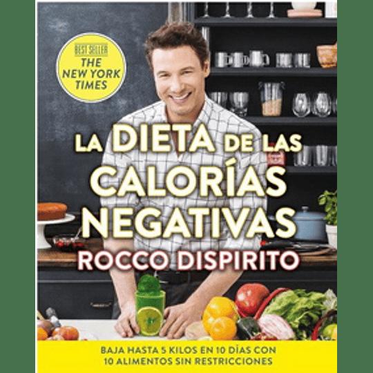 La Dieta De Las Calorias Negativas
