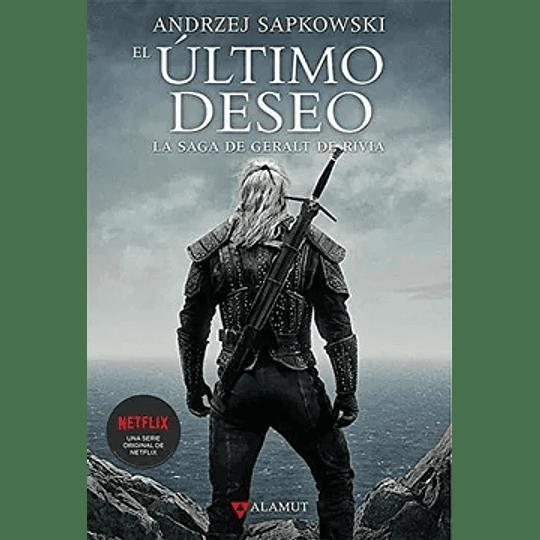 El Ultimo Deseo - La Saga De Geralt Rivia I