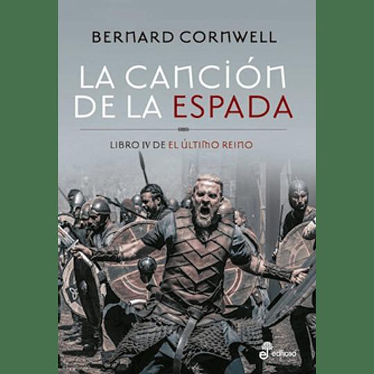 Cancion De La Espada - El Ultimo Reino 4, La