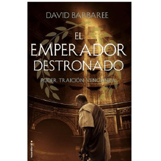 Emperador Destronado, El