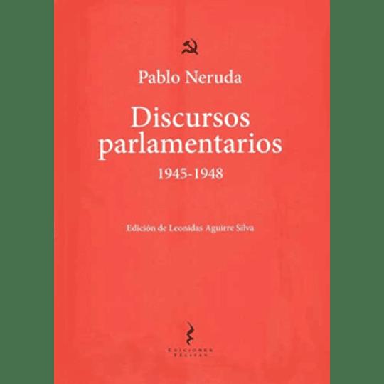 Discursos Parlamentarios 1945-1948