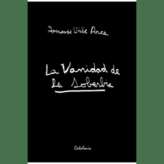Vanidad De La Soberbia, La