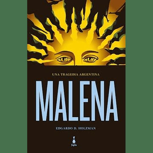 Malena - Una Tragedia Argentina