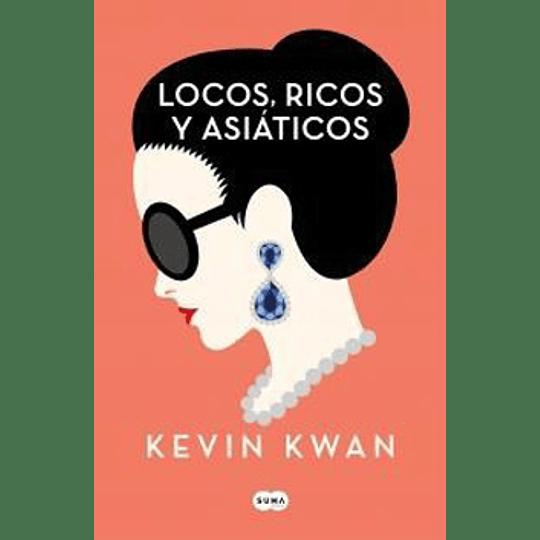 Locos Ricos Y Asiaticos