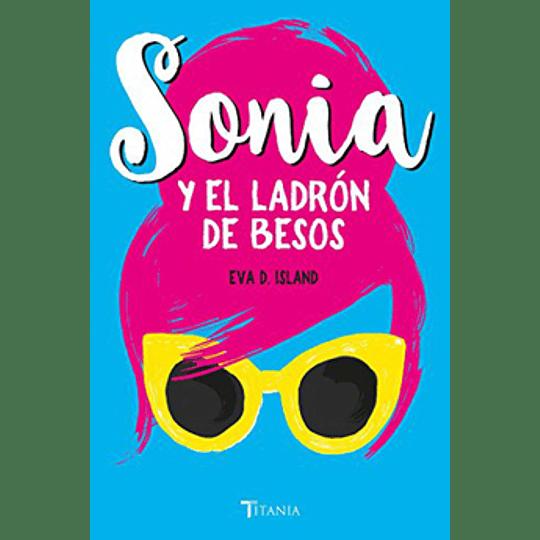 Sonia Y El Ladron De Besos