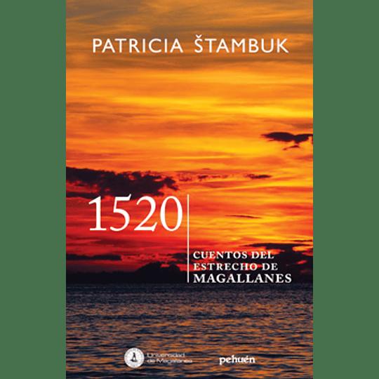 1520 - Cuentos Del Estrecho De Magallanes