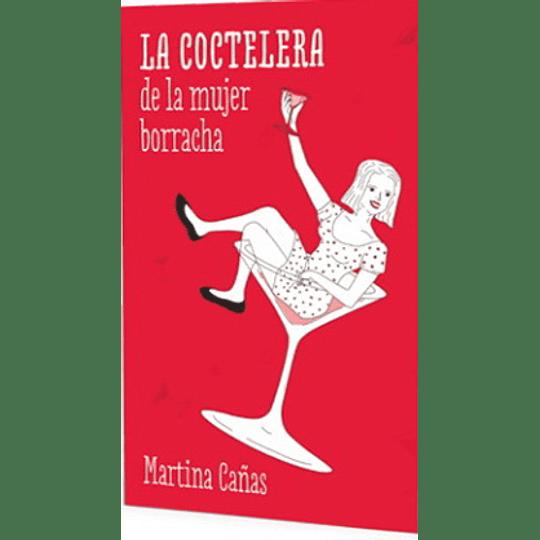 Coctelera De La Mujer Borracha, La