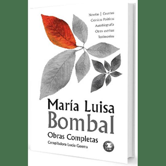 Maria Luisa Bombal Obras Completas