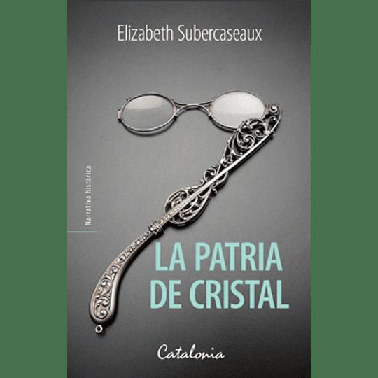 Patria De Cristal, La