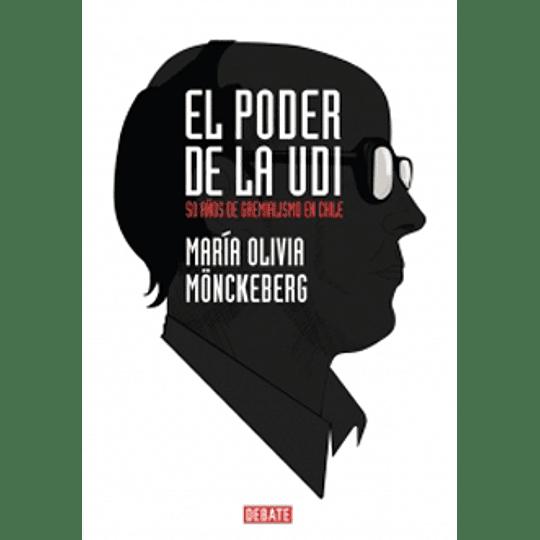Poder De La Udi - 50 Años Del Gremialismo En Chile, El