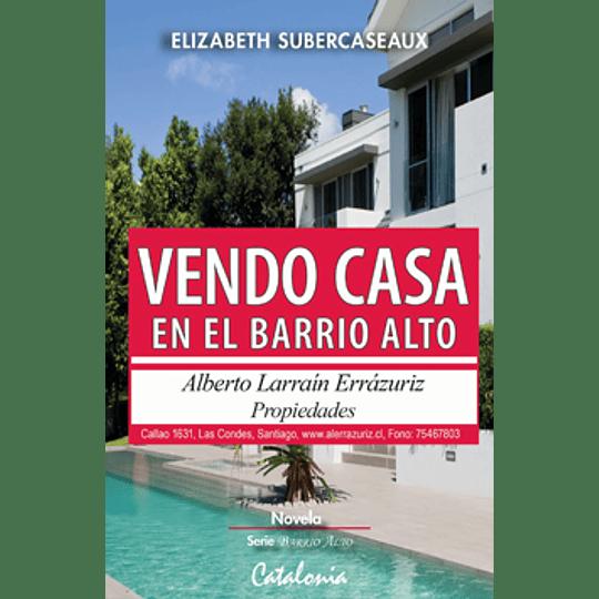 Vendo Casa En El Barrio Alto