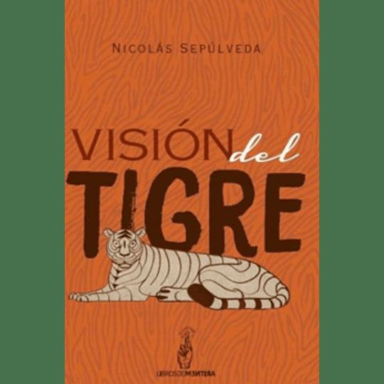 Vision Del Tigre