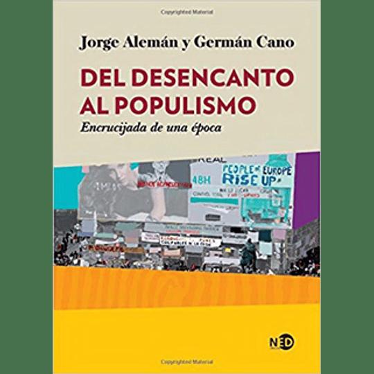 Del Desencanto Del Populismo