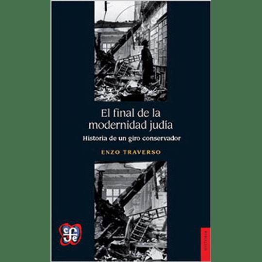 Final De La Modernidad Judia, El