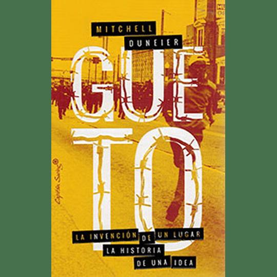 Gueto - La Invencion De Un Lugar La Historia De Una Idea