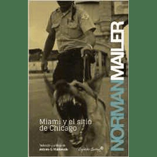 Miami Y El Sitio De Chicago