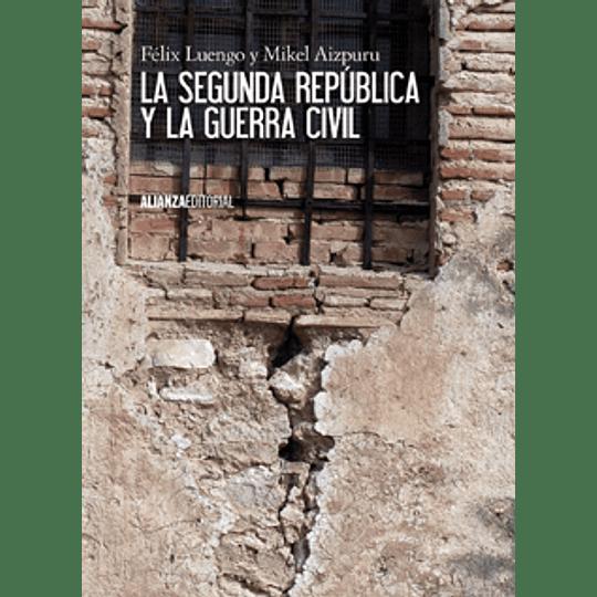 Segunda Republica Y La Guerra Civil, La