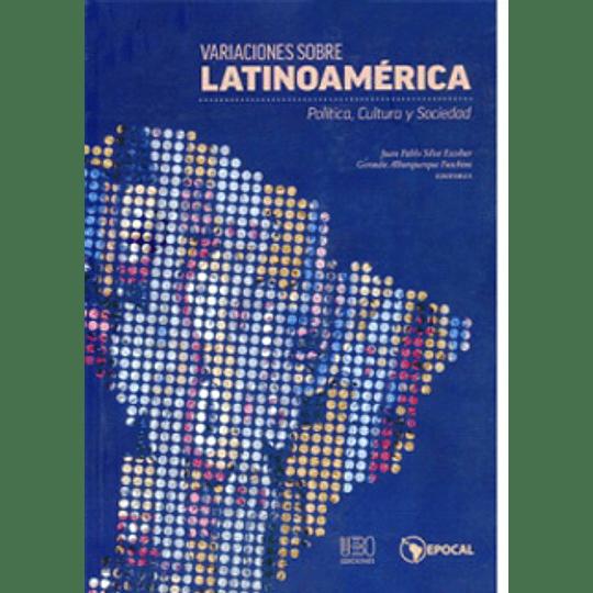 Variaciones Sobre Latinoamerica