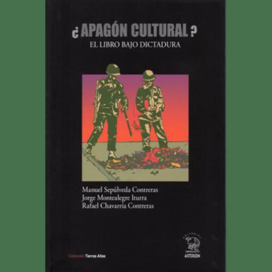 ¿Apagon Cultural? - El Libro Bajo Dictadura