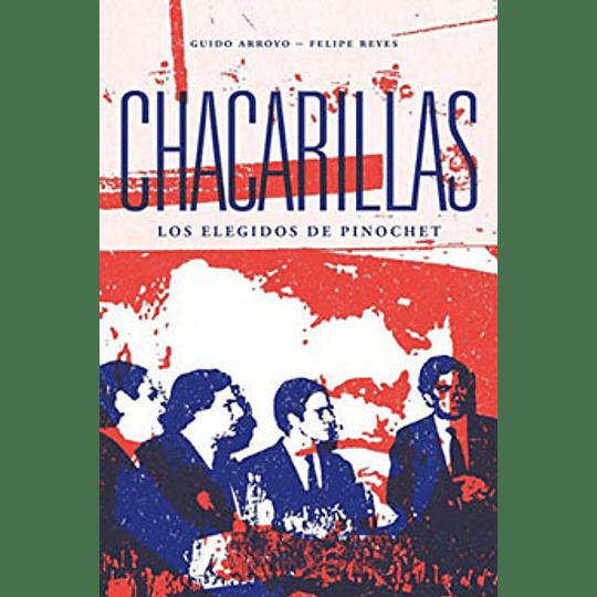 Chacarillas - Los Elegidos De Pinochet