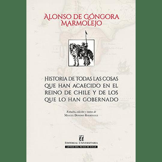 Historia De Todas Las Cosas Que Han Acaecido En El Reino De Chile