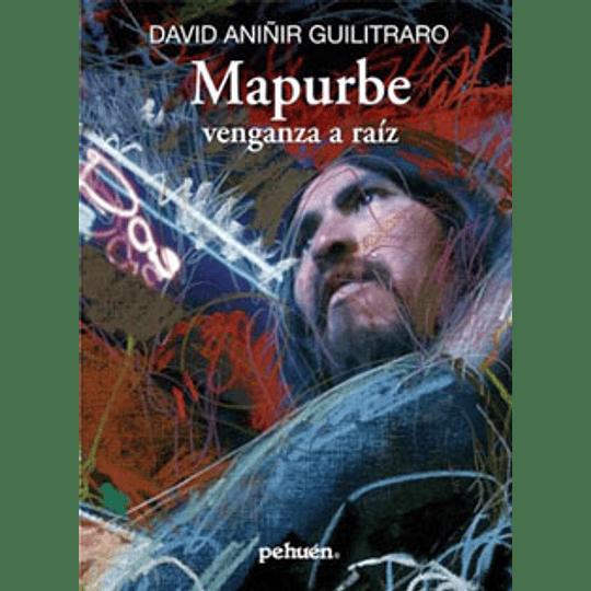 Mapurbe - Venganza A Raiz
