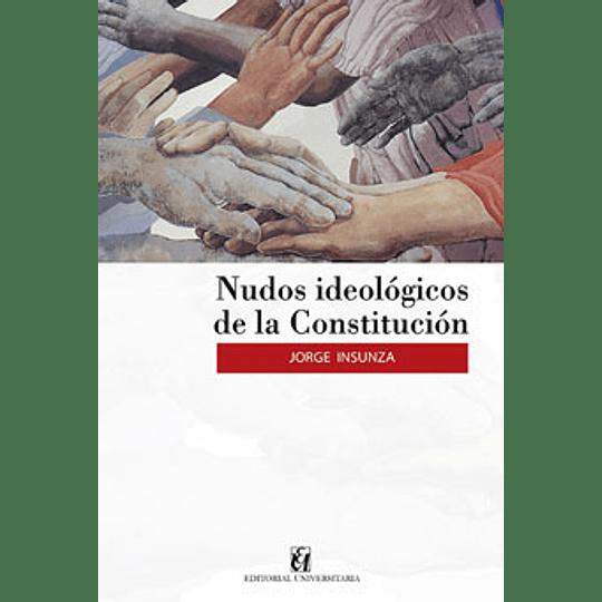 Nudos Ideologicos De La Constitucion