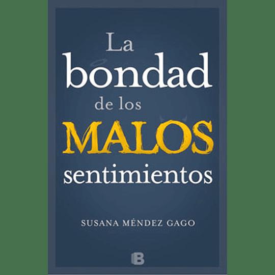 Bondad De Los Malos, La