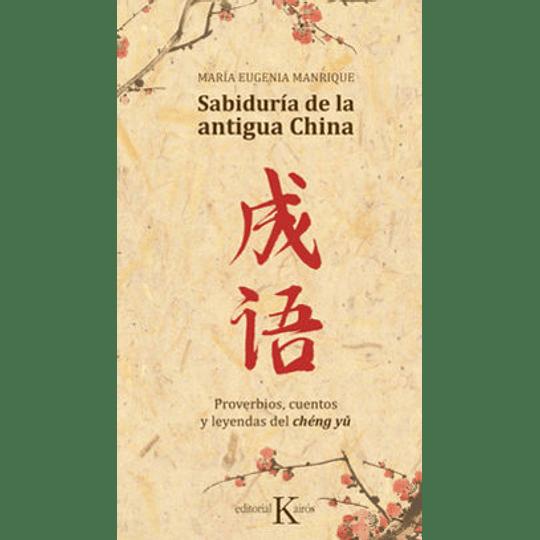 La Sabiduria De La Antigua China