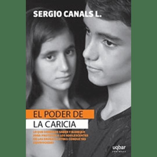 Poder De Las Caricias, El