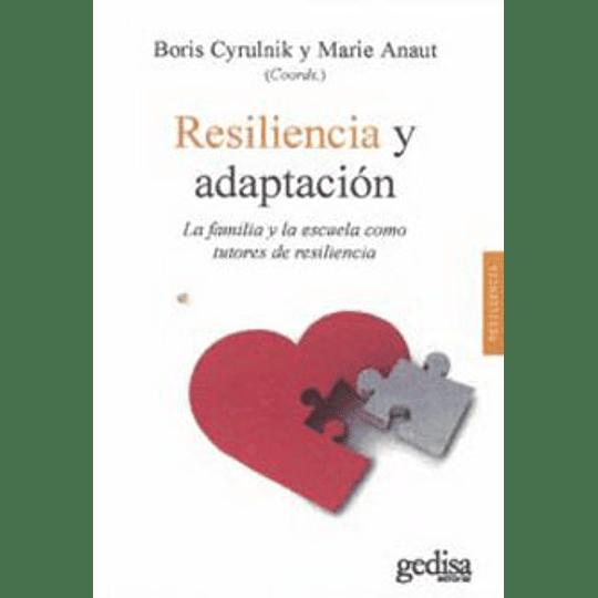 Resilencia Y Adaptacion