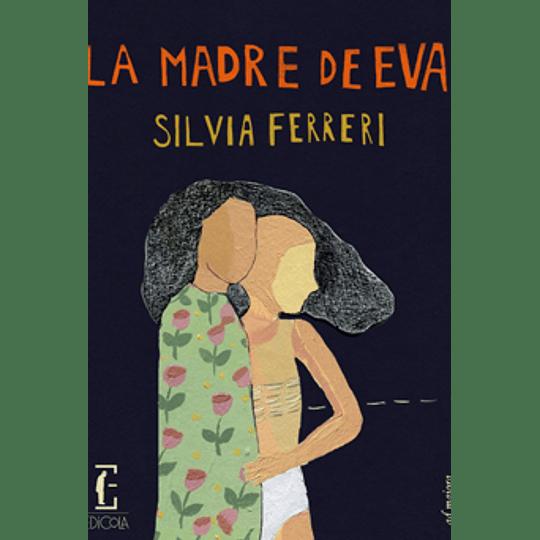 La Madre De Eva