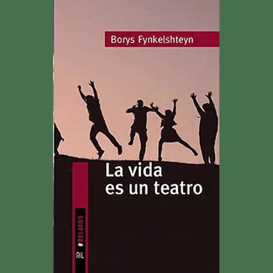 La Vida Es Un Teatro