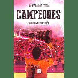 Campeones - Cronicas De Seleccion
