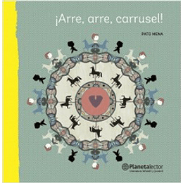¡Arre Arre Carrusel!