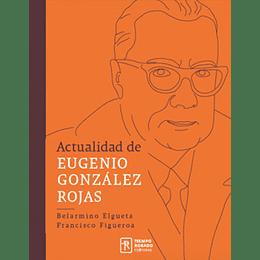 Actualidad De Eugenio Gonzalez Rojas