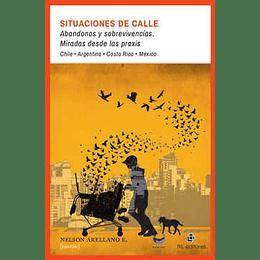 Situaciones De Calle - Abandonos Y Sobrevivencias
