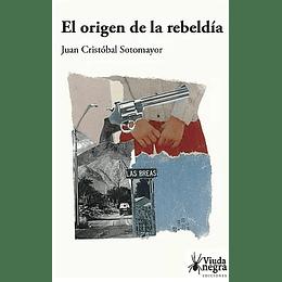 El Origen De La Rebeldia