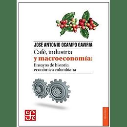 Cafe, Industria Y Macroeconomia