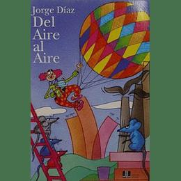 Aire Al Aire, Del