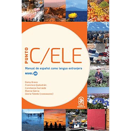 Punto C Ele Nivel A1 (Manual De Español Como Lengua Extranjera)