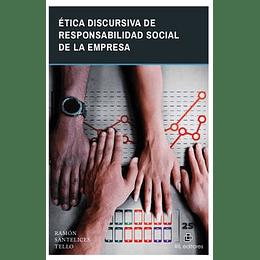 Etica Discursiva De Responsabilidad Social De La Empresa