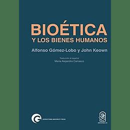 Bioetica Y Los Bienes Humanos
