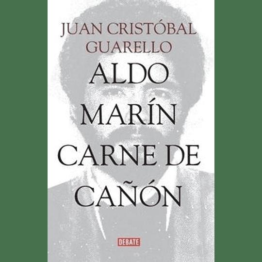 Aldo Marin Carne De Cañon
