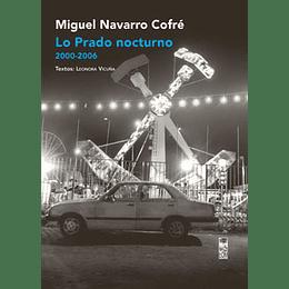 Lo Prado Nocturno 2000-2006