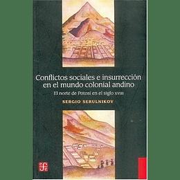 Conflictos Sociales E Insurreccion En El Mundo Colonial Andino